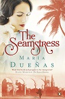 The Seamstress - Maria Duenas